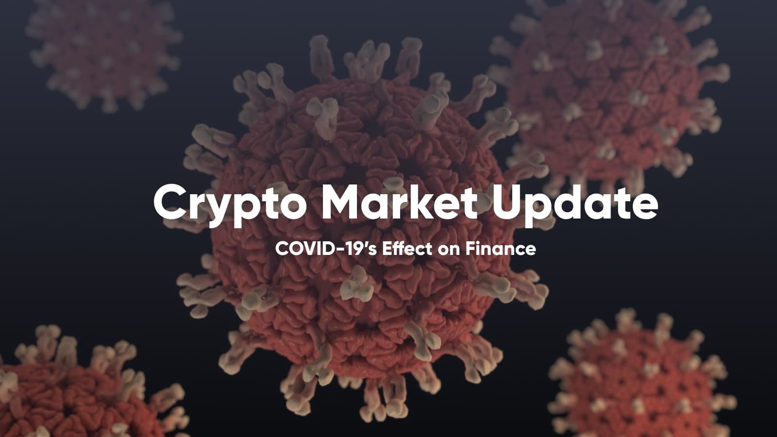 coronavirus covid-19 cryptocurrencies cryptocurrency bitcoin ethereum finance market