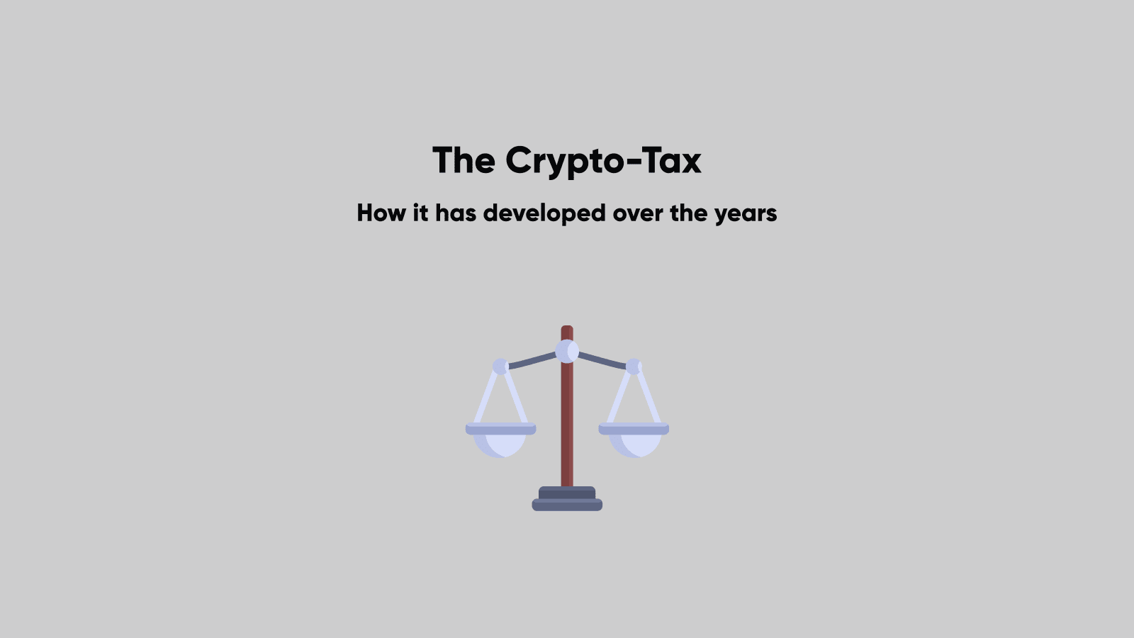 The Development of the Crypto-Tax