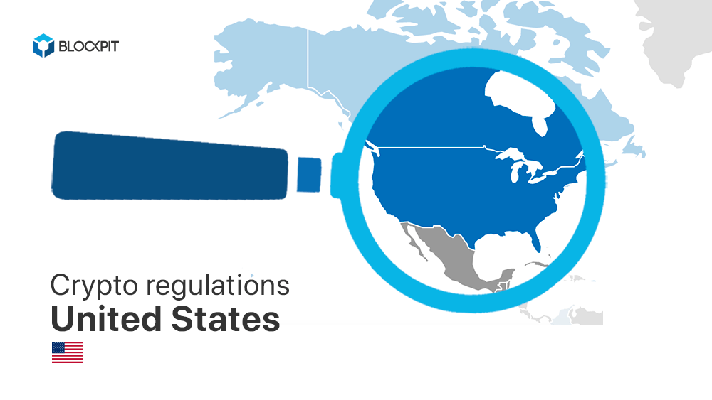 Crypto regulations in the United States - Blockpit