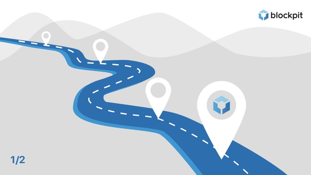 Blockpit's way so far - Our roadmap part 1
